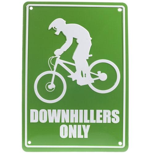 Plaque de parking Downhillers Only Aluminium Vert